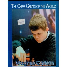 The Chess Greats of the World. Magnus Carlsen