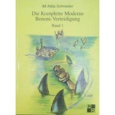 Die Komplette Moderne Benoni-Verteidigung. Band 1 (Полная защита современного Бенони. Часть 1)