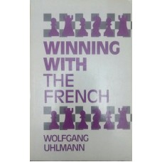 Winning With the French (Победа с Французской защитой)