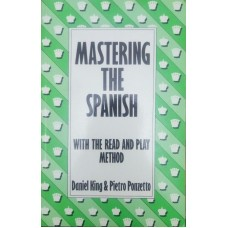 Mastering the Spanish (Освоение Испанской партии)
