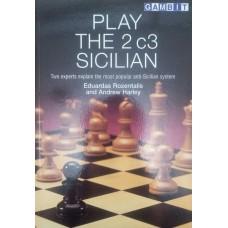 Play the 2.c3 Sicilian (Сыграть 2.c3 Сицилианской защите)