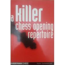 A killer chess opening repertoire (Убийственный шахматный дебютный репертуар)