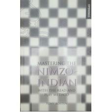 Mastering the Nimzo-Indian (Освоение нимзо-индийского)