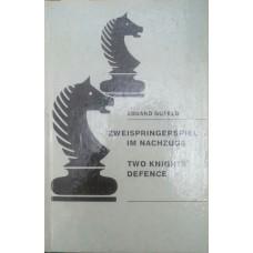 Zweispringerspiel im Nachzuge. Two Kinghts' defence (Два рыцаря после этого. Защита двух королей)