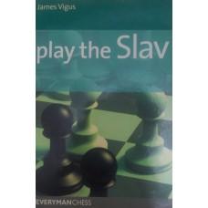 Play the Slav (Играть славянина)