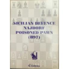 Sicilian Defence Najdorf Poisoned Pawn (B97) (Сицилийская защита Найдорфа Отравленная пешка (B97))