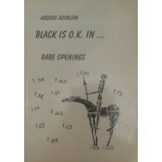 Black is O.K. in… Rare Openings (Черный в порядке. в…Редкие открытия)