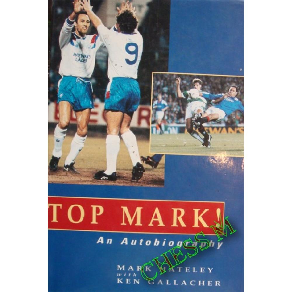 Top Mark! An autobiography