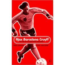 Ajax, Barcelona, Cruyff